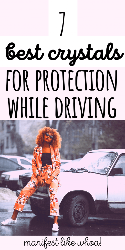 7 Best Crystals For Protection While Driving