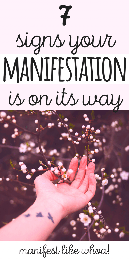7 Signs Your Manifestation Is Close (Law of Attraction Is Working)